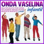 Onda Vaselina Infantil Songs