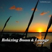 Relaxing Bossa & Lounge Vol.2 Songs