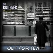 Out For Tea Songs