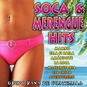 Soca & Merengue Hits Songs