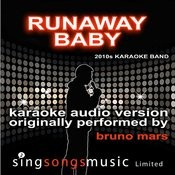Runaway Baby (Originally Performed By Bruno Mars) [Audio Karaoke Version] Songs