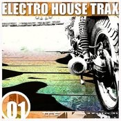 Electro House Trax Songs