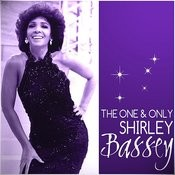 The One & Only Shirley Bassey Songs