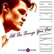 The Chet Baker Collection- Vol. 8 - All The Things You Are Songs