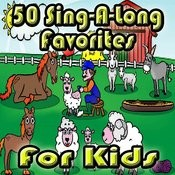 50 Sing-A-Long Favorites For Kids Songs