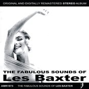 The Fabulous Sounds Of Les Baxter Songs