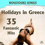 Holidays In Greece: 35 Fantastic Hits Songs