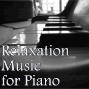 Relaxation Music For Piano Songs