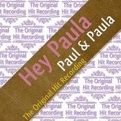 The Original Hit Recording - Hey Paula Songs
