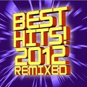 Best Hits! 2012 Remixed Songs