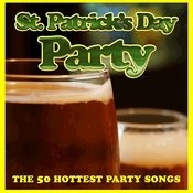 St. Patrick's Day Party: The 50 Hottest Party Songs Songs