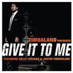Give It To Me Songs