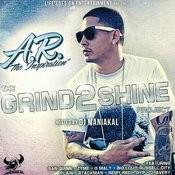 The Grind 2 Shine Project Songs