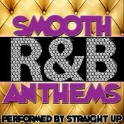 Smooth R&B Anthems Songs