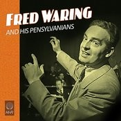 Fred Waring And The Pensylvanians In Hi-Fi Songs
