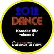 2012 Dance Karaoke Hits Volume 6 Songs