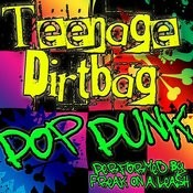Teenage Dirtbag Song