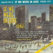 If We Were In Love Songs Songs