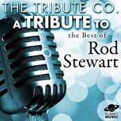 A Tribute To The Best Of Rod Stewart Songs
