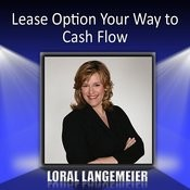Lease Option Your Way To Cash Flow Songs