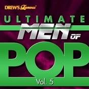 Ultimate Men Of Pop, Vol. 5 Songs
