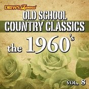 Old School Country Classics: The 1960's, Vol. 8 Songs