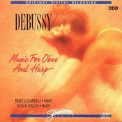 Debussy - Music For Oboe And Harp Songs