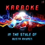 Karaoke (In The Style Of Busta Rhymes) Songs