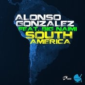 South America (Original Mix) [Feat. Big Naimi] Song