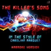 The Killer's Song (In The Style Of Carolina Marquez) [Karaoke Version] - Single Songs