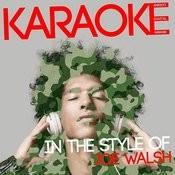 Karaoke (In The Style Of Joe Walsh) Songs