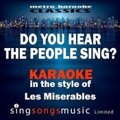 Do You Hear The People Sing? (In The Style Of Les Miserables) [Karaoke Version] - Single Songs