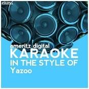Karaoke (In The Style Of Yazoo) Songs