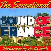 The Sensational Sound Of France Songs