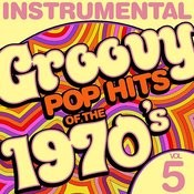 Instrumental Groovy Pop Hits Of The 1970's, Vol. 5 Songs