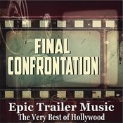 Final Confrontation (Trailer Music) Song