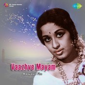 Vaazhve Mayam Songs