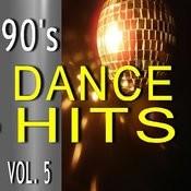 90's Dance Hits, Vol. 5 Ep Songs
