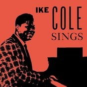 Ike Cole Sings Songs