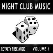 Night Club Music, Vol. 1 (Royalty Free Music) Songs