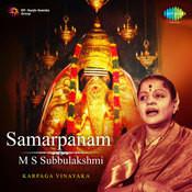 Samarpanam M S Subbulakshmi Songs