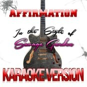Affirmation (In The Style Of Savage Garden) [Karaoke Version] - Single Songs