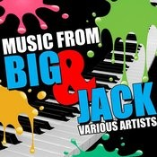 Music From Big & Jack Songs