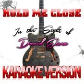 Hold Me Close (In The Style Of David Essex) [Karaoke Version] - Single Songs