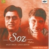 Soz (pathos) -  Jagjit Singh And Javed Akhtar Songs
