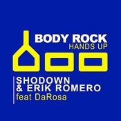 Bodyrock (Hands Up) Song
