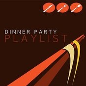 Dinner Party Playlist Songs