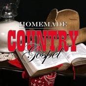 Homemade Country Gospel Songs
