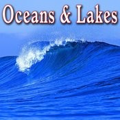 Oceans & Lakes Songs
