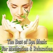 The Best Of Spa Music For Meditation And Relaxation Songs